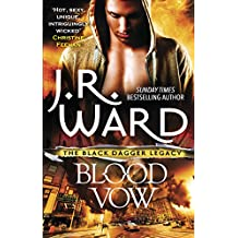 Blood Vow (Black Dagger Legacy Book 2)