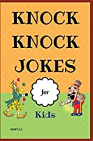 Knock Knock Jokes for Kids: Who's There? ;Funny Jokes; Highlight of Knock Knock Ever