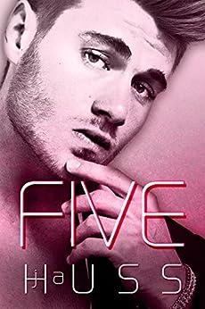Five by [Huss, JA]