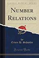 Number Relations (Classic Reprint)
