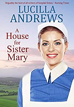 A House for Sister Mary by [Andrews, Lucilla]