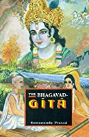The Bhagavad-Gita (The Song of God): With Introduction, Original Sanskrit Text and Roman Transliteration, a Lucid English Rendition, Guide for the Beginners and Daily Reading