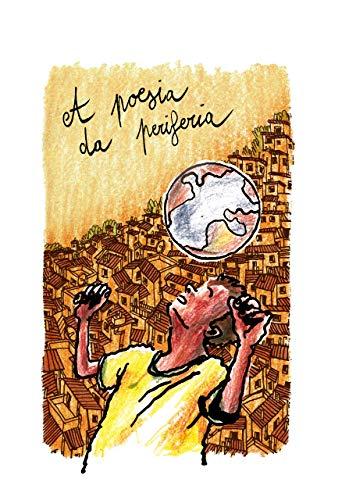 Poesia da Periferia (Puberdade Livro 1) (Portuguese Edition)