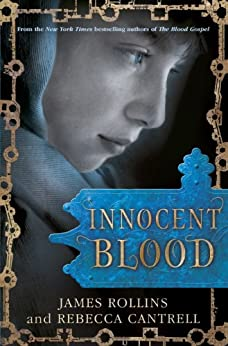 [Rollins, James, Rebecca Cantrell]のInnocent Blood (The Order of the Sanguines series Book 2) (English Edition)