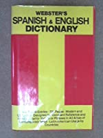 Webster's Spanish and English Dictionary