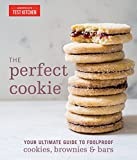 The Perfect Cookie: Your Ultimate Guide to Foolproof Cookies, Brownies & Bars (Americas Test Kitchen) 画像