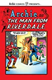 The Man from R.I.V.E.R.D.A.L.E. (Archie Comics Presents)