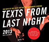 2013 Daily Calendar: Texts from Last Night