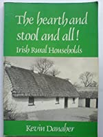 Hearth and Stool to All: Irish Rural Households
