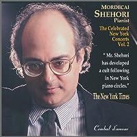 The Celebrated New York Concerts, Vol. 2 - Mordecai Shehori by Mordecai Shehori (2007-11-27)