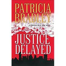 Justice Delayed ( Book #1)