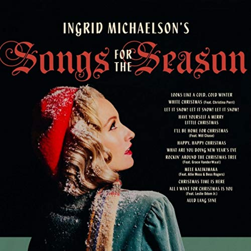 Ingrid Michaelson's Songs For ...