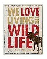 Stupell Home Décor Love Living The Wild Life 壁飾り額 10 x 0.5 x 15 米国製