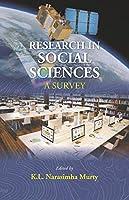 Research in Social Sciences : A Survey