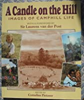 A Candle on the Hill: Images of Camphill Life