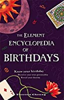 The Element Encyclopedia of Birthdays【洋書】 [並行輸入品]