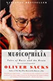 Musicophilia: Tales of Music and the Brain (Vintage)