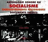 Anthologie Sonore Du Socialisme 1789-1939