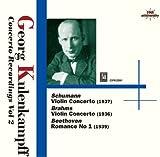 ブラームス:ヴァイオリン協奏曲(1936)、シューマン:ヴァイオリン協奏曲(1937)、他 クーレンカンプ