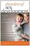 Disorders of Sex Development: A Guide for Parents and Physicians (A Johns Hopkins Press Health Book)