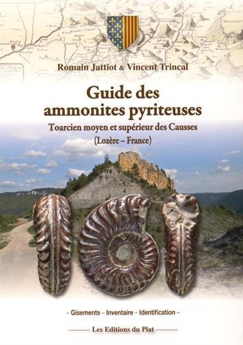 Guide des ammonites pyriteuses : Toarcien moyen et supérieur des Causses (Lozère - France)