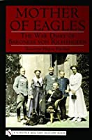 The Mother of Eagles: The War Diary of Baroness Von Richthofen (Schiffer Military History)