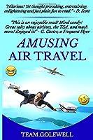 Amusing Air Travel