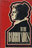 To the barricades: The Anarchist Life of Emma Goldman (Women of America) 画像
