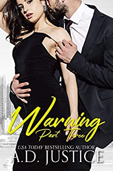 Warning: Part Three (The Vault Book 3) by [Justice, A.D.]