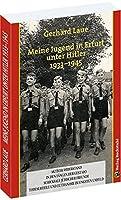 Meine Jugend in Erfurt unter Hitler 1933-1945: Ein Zeitzeuge erzaehlt