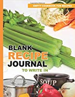 Blank Recipe Journal to Write in– Empty Cookbook for Recipes: Personalized Recipe Journal with Blank Pages – Write and Record your Favorite Recipe OR Give Gift to your Friend/Family (Nabeel Journals and Notebooks)