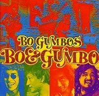 Bo & Gumbo by Bo Gumbos (2000-07-19)