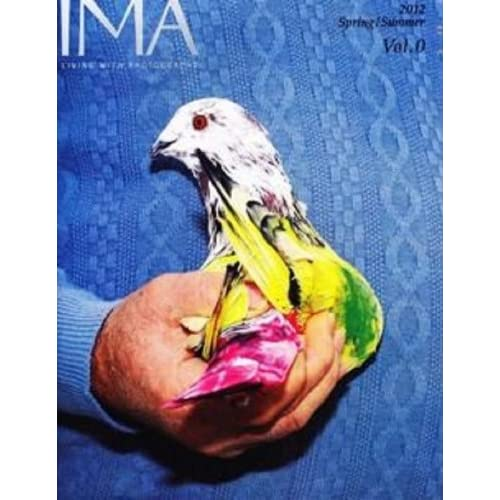 IMA (イマ) Living with Photography 2012  Spring / Summer Vol.0 創刊準備号