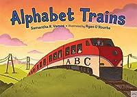 Alphabet Trains by Samantha R. Vamos(2015-08-18)