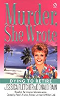 Murder, She Wrote: Dying to Retire (Murder She Wrote)