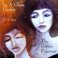 In a Glass Darkly Ep