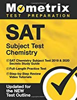 SAT Subject Test Chemistry: SAT Chemistry Subject Test 2019 & 2020 Secrets Study Guide, Full-Length Practice Test,...