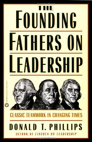 Download The Founding Fathers on Leadership 0446674257