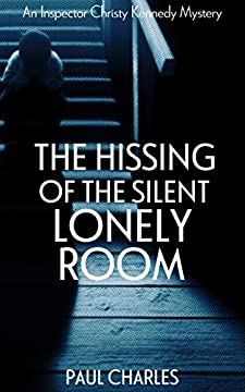 The Hissing of the Silent Lonely Room (The Christy Kennedy Mysteries Book 5) (English Edition)