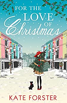 For the Love of Christmas by [Forster, Kate]