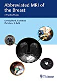 Abbreviated MRI of the Breast: A Practical Guide (English Edition)