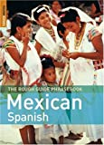 The Rough Guide to Mexican Spanish Dictionary Phrasebook 3 (Rough Guide Phrasebooks) 画像