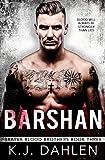 Barshan: A Russian Mafia Romance (Bratva Blood Brothers Book 3) (English Edition)