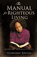 The Manual for Righteous Living