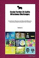 Cesky Terrier 20 Selfie Milestone Challenges: Cesky Terrier Milestones for Memorable Moments, Socialization, Indoor & Outdoor Fun, Training Volume 4