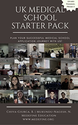 UK Medical School Starter Pack: Plan Your Successful Medical School Application Journey With Us! (Medefine Education LP Book 1) (English Edition)