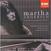 Martha Argerich: Live from the Concertgebouw 1978 & 1979 - Schumann, Ravel / Argerich