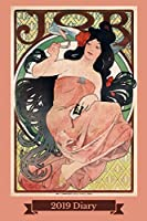 2019 Diary: JOB Poster Advertisement 1898 Art Nouveau 2 Pages Per Week Planner (6x9 136 pages A5)
