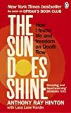 The Sun Does Shine: How I Found Life and Freedom on Death Row (Oprah's Book Club Summer 2018 Selection) 画像