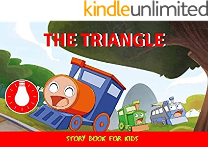 The Triangle: Before Bed Children's Book- Cute story - Easy reading Illustrations -Cute Educational Adventure   . (English Edition)